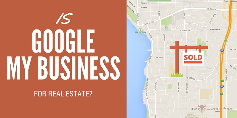 Is Google My Business For Real Estate Agents